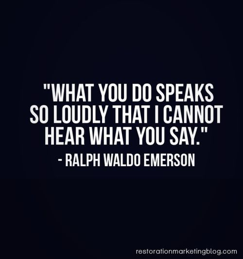 what you do speaks so loudly