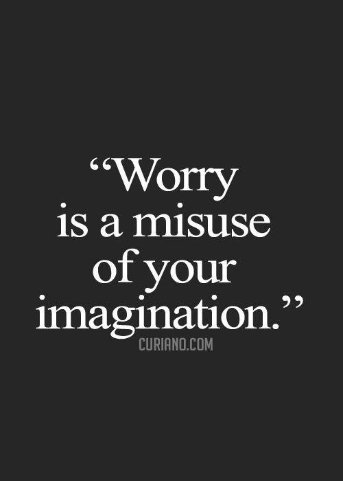worry is a misuse